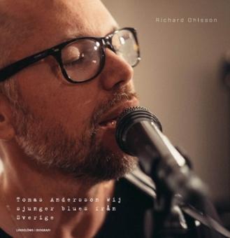 Tomas Andersson Wij sjunger blues från Sverige