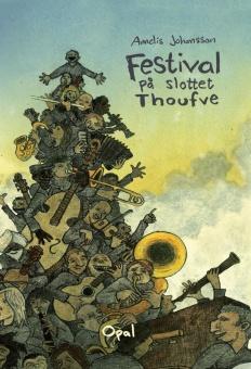 Festival på slottet Troufve