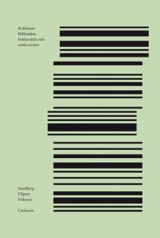 Bokbärare: Biblioteket, bokhandeln och antikvariatet