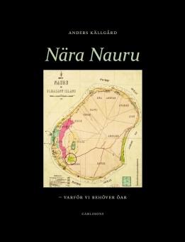 Nära Nauru: varför vi behöver öar