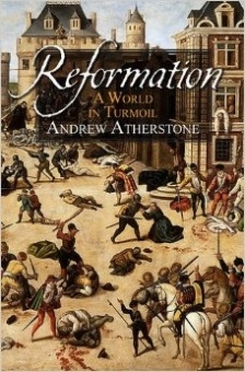 Reformation: A World in Turmoil