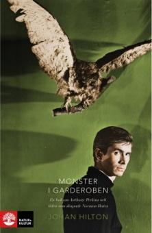 Monster i garderoben: En bok om Anthony Perkins och tiden som skapade Norman Bates