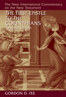 First Epistle to the Corinthians (Revised) - New International Commentary on the New Testament - (2ND ed.)