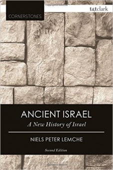 Ancient Israel: A New History of Israel (Revised) (T+t Clark Cornerstones) (2ND ed.)
