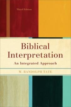 Biblical Interpretation: An Integrated Approach (3RD ed.)