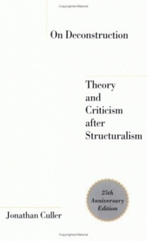On Deconstruction: Theory and Criticism After Structuralism (Anniversary) (25TH ed.)