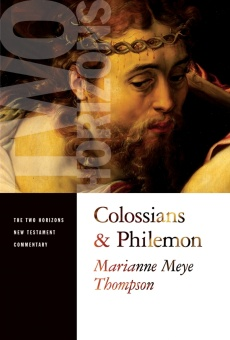 Colossians and Philemon (Two Horizons New Testament Commentary)