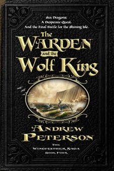 The Warden and the Wolf King ( Wingfeather Saga #04 )