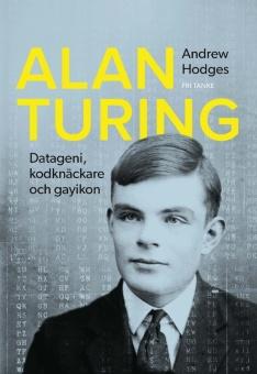 Alan Turing - Datageni, kodknäckare, gayikon