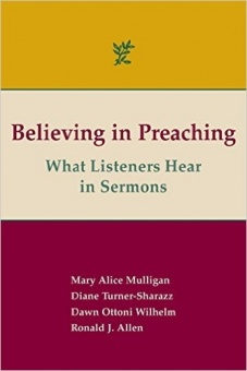 Believing in Preaching: What Listeners Hear in Sermons