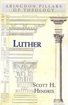 Luther ( Abingdon Pillars of Theology )