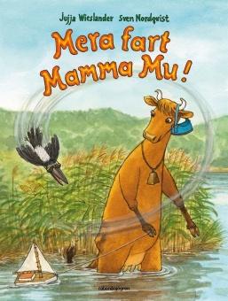 Mera fart Mamma Mu - Illustratör: Sven Nordqvist