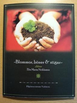 Blommor, böner och stigar: dikter