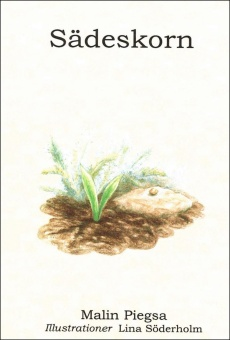 Sädeskorn 5:e upplagan - Illustrationer: Lina Söderholm