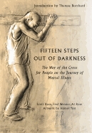 Fifteen Steps Out of Darkness: The Way of the Cross for People on the Journey of Mental Illness