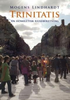 Trinitatis: En homiletisk rejseberetning