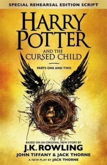 Harry Potter and the Cursed Child: Parts One and Two (A New Play by Jack Thorne)