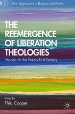 The Reemergence of Liberation Theologies - Models for the Twenty-First Century