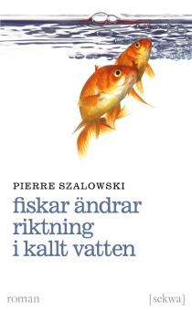 Fiskar ändrar riktning i kallt vatten