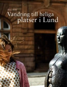 Vandring till heliga platser i Lund