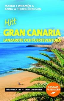 Mitt Gran Canaria - med Lanzarote och Fuerteventura