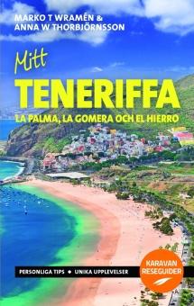 Mitt Teneriffa - med La Palma, La Gomera och El Hierro