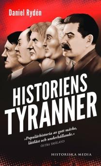Historiens tyranner: en berättelse om diktatorer, despoter och auktoritära