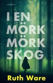 I en mörk, mörk skog