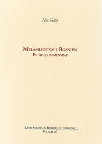 Melamisufism i Bosnien: En dold gemenskap