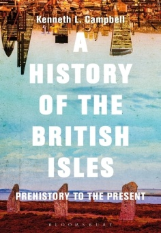 A History of the Brittish Isles: Prehistory to the Present