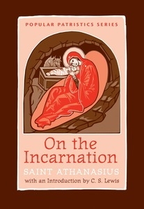 On the Incarnation - Popular Patristics Series