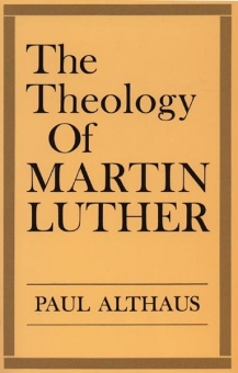 The Theology of Martin Luther (Revised)
