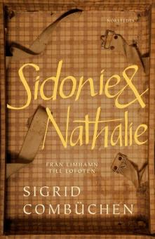 Sidonie + Nathalie: från Limhamn till Lofoten
