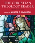 Christian Theology Reader, 3rd edition