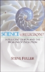 Science vs Religion? Intelligent Design and the Problem of Evolution