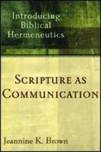 Scripture as Communcation - Introducing Biblical Hermeneutics