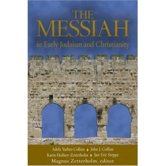 Messiah in Early Judaism and Christianity