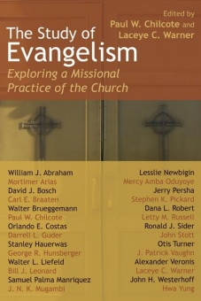 Study of Evangelism: Exploring a Missional Practice of the Church