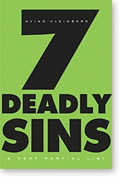 7 Deadly Sins: A Very Partial List