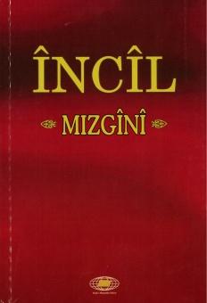 [Bibel, kurdiska, NT & Psaltaren] Încîl Mizgînî (kurmanji)