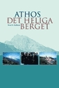 Athos - det heliga berget