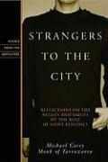 Strangers to the city: Reflections on the Beliefs and Values of the Rule of Saint Benedict