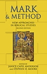 Mark + Method: New Approaches in biblical Studies: Second edition