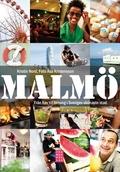 Malmö: Från hav till betong i Sveriges skönaste stad