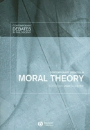 Contemporary Debates in Moral Theory