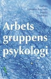 Arbetsgruppens psykologi (Fjärde uppl.)