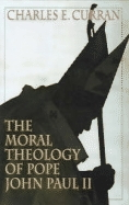 Moral Theology of Pope John Paul II