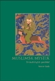 Muslimsk mystik: Ur psykologisk synvinkel (utökad + reviderad)