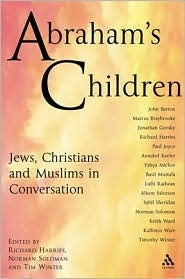 Abrahams Children: Jews, Christians and Muslims in Conversation