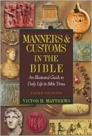 Manners + Customs in the Bible